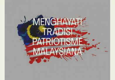 Menghayati Tradisi Patriotisme Malaysiana